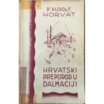 Rudolf Horvat: Hrvatski preporod u Dalmaciji
